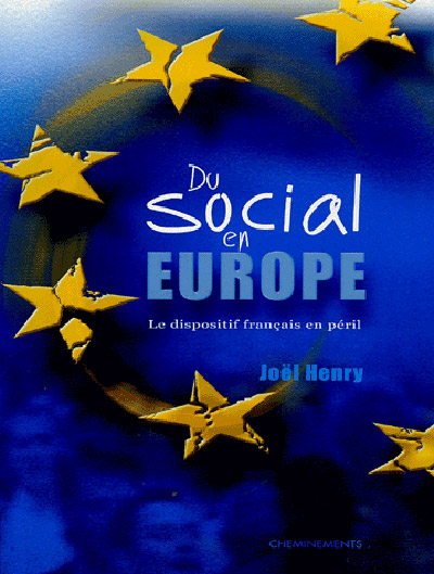 Social in Europe – The French device at risk