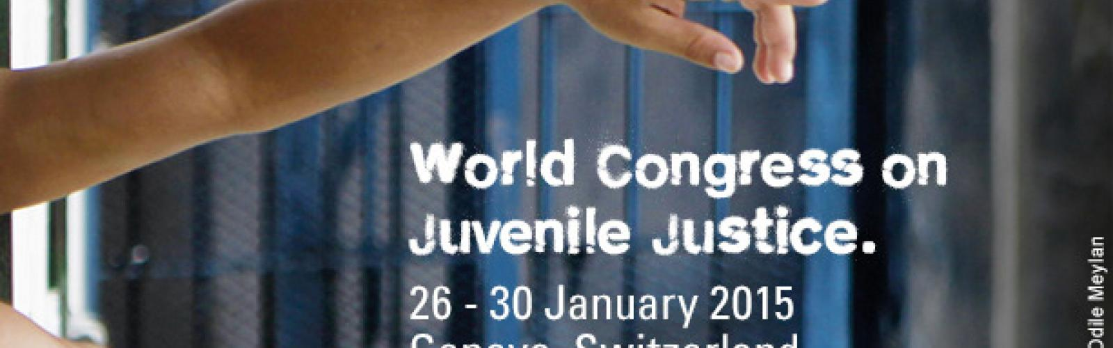 WORLD CONGRESS JUVENILE JUSTICE GENEVA 2015