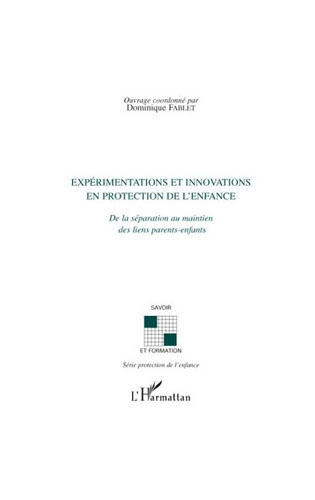 Experimentation and innovation in child protection – Separation to maintain the parent-child bond