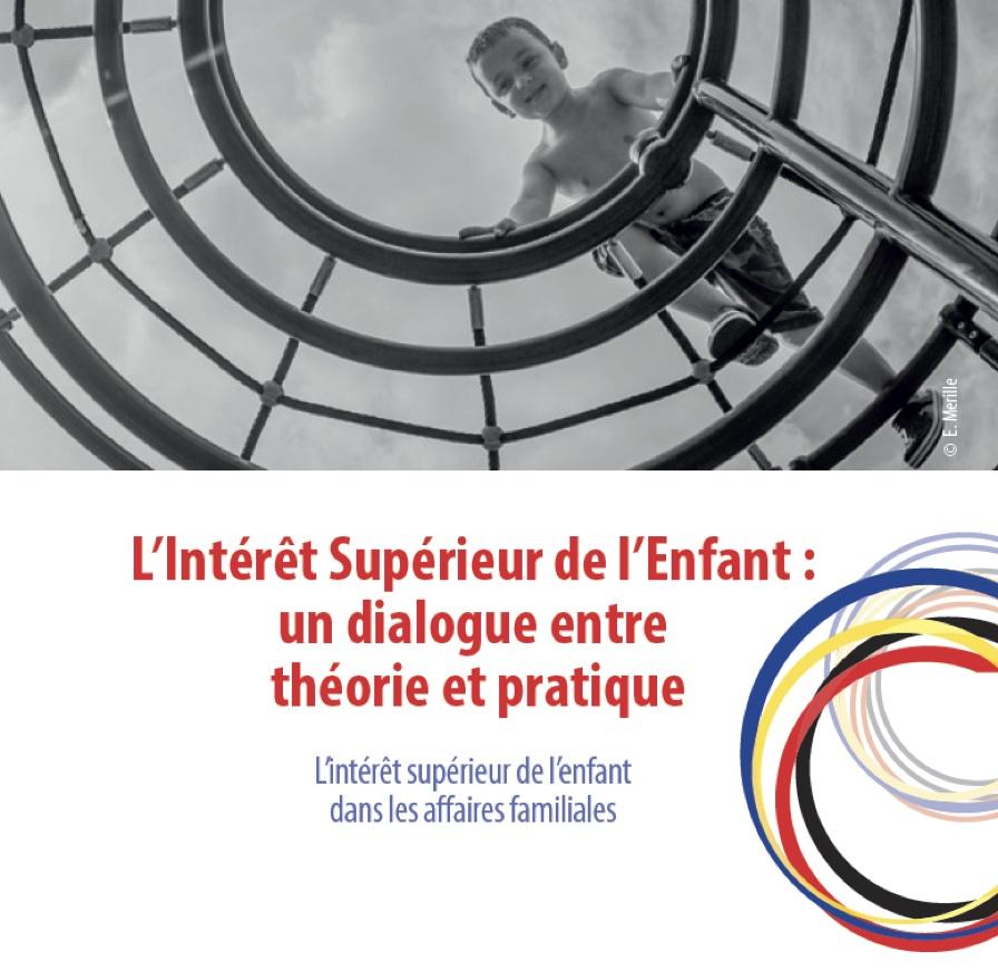 Conférence européenne centrée sur « l'intérêt supérieur de l'enfant » : quelques points forts…