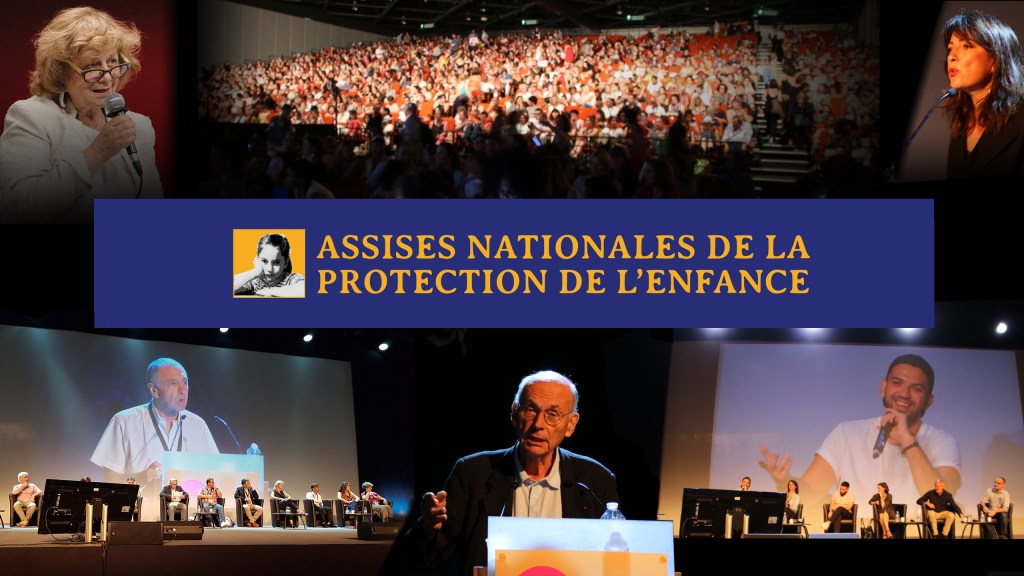 Les Assises Nationales de la Protection de l'Enfance sont de retour !