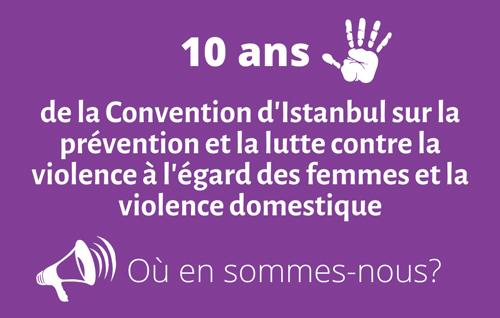 Communiqué de presse 10 ans de la Convention d'Istanbul : où en sommes-nous ?